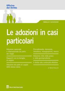 Foto Cover di Le adozioni in casi particolari, Libro di Marta Rovacchi, edito da Giuffrè