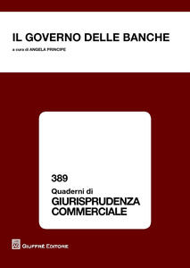 Il governo delle banche. Atti del Convegno (Salerno, 27 giugno 2014)