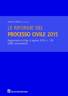 Le riforme del processo civile 2015 - copertina