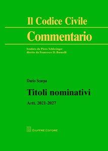 Foto Cover di Titoli nominativi. Artt. 2021-2027, Libro di Dario Scarpa, edito da Giuffrè