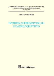Libro Interessi superindividuali e danno collettivo Cristiano Iurilli