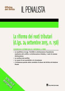 La riforma dei reati tributari - Andrea Perini,Ciro Santariello - copertina