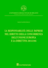 La responsabilità delle imprese nel diritto della concorrenza dell'Unione Europea e la direttiva 2014/104