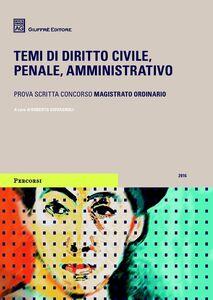 Foto Cover di Temi di diritto civile, penale, amministrativo, Libro di  edito da Giuffrè
