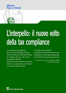Libro L' interpello. Il nuovo volto della tax compliance