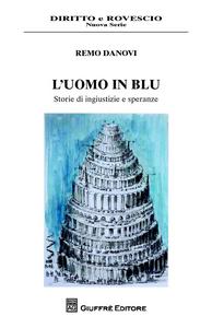 Libro L' uomo in blu Remo Danovi