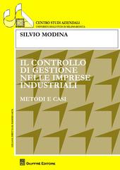 Il controllo di gestione nelle imprese industriali. Metodi e casi