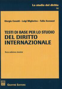 Foto Cover di Testi di base per lo studio del diritto internazionale, Libro di AA.VV edito da Giuffrè