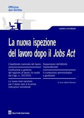 La nuova ispezione del lavoro dopo il jobs act