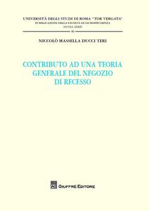 Libro Contributo ad una teoria generale del negozio di recesso Niccolò Massella Ducci Teri
