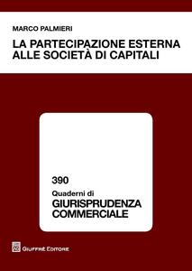 Libro La partecipazione esterna alle società di capitali Marco Palmieri