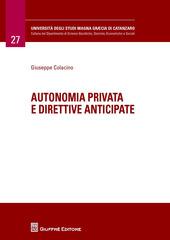Autonomia privata e direttive anticipate