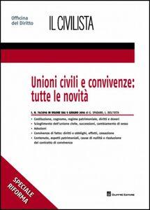 Libro Unioni civili e convivenze Luca Dell'Osta , Giuseppe Spadaro