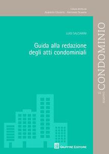 Libro Guida alla redazione degli atti condominiali Luigi Salciarini