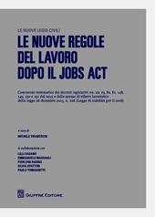 Le nuove regole del lavoro dopo il jobs act