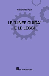 Le linee guida e le leggi