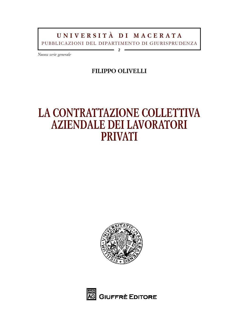 La contrattazione collettiva aziendale dei lavoratori privati
