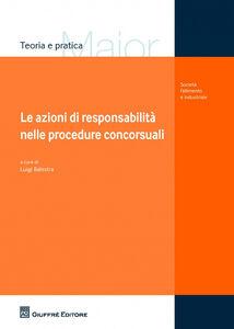 Libro Le azioni di responsabilità nelle procedure concorsuali