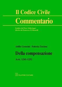 Libro Della compensazione. Artt. 1241-1252 Federica Tescione , Attilio Gorassini