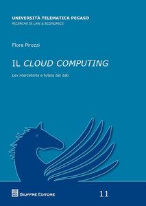 Libro Il cloud computing Flora Pirozzi