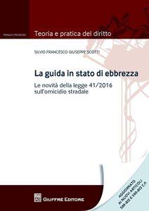 Libro Guida in stato di ebbrezza Silvio Francesco Scotti