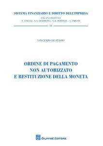 Libro Ordine di pagamento non autorizzato e restituzione della moneta Vincenzo De Stasio