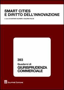 Foto Cover di Smart cities e diritto dell'innovazione, Libro di  edito da Giuffrè