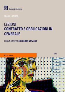 Lezioni. Contratto e obbligazioni in generale - Ubaldo La Porta - copertina