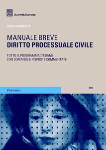 Foto Cover di Diritto processuale civile, Libro di Dario Gramaglia, edito da Giuffrè