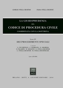 Libro La giurisprudenza sul codice di procedura civile. Coordinata con la dottrina. Vol. 4: Dei procedimenti speciali (Artt. 633-840).