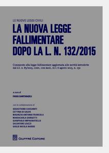 Libro La nuova legge fallimentare dopo il d.l. n. 83/2015