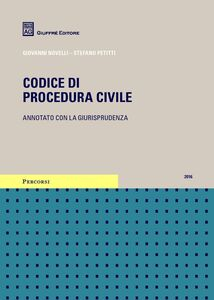 Libro Codice di procedura civile annotato con la giurisprudenza Stefano Petitti , Giovanni Novelli