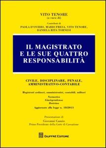 Il magistrato e le sue 4 responsabilità