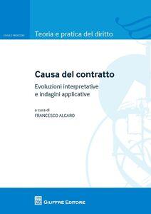 Libro Causa del contratto. Evoluzione interpretative e indagini applicative