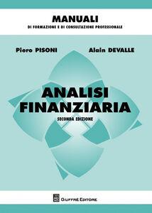 Foto Cover di Analisi finanziaria, Libro di Alain Devalle,Pietro Pisoni, edito da Giuffrè
