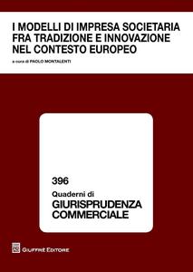 Libro I modelli di impresa societaria fra tradizione e innovazione nel contesto europeo