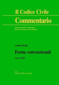 Libro Forme convenzionali. Art. 1352 c.c. Andrea Renda
