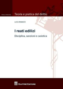 Libro I reati edilizi Luca Ramacci