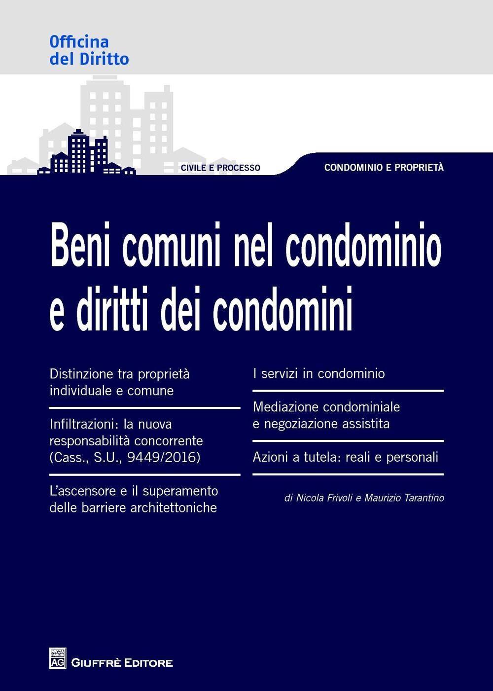 I beni comuni nel condominio e i diritti dei condomini