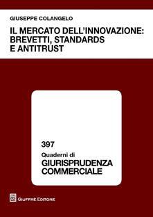 Promoartpalermo.it Il mercato dell'innovazione. Brevetti, standards e antitrust Image