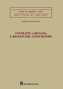Libro Contratti a distanza e recesso del consumatore M. Pia Pignalosa