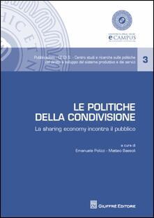 Le politiche della condivisione. La sharing economy incontra il pubblico - copertina