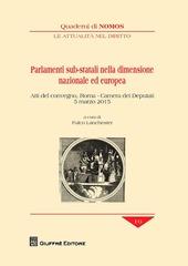 Parlamenti sub-statali nella dimensione nazionale ed europea. Atti del Convegno (Roma, 5 marzo 2015)