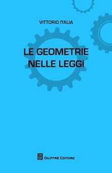 Le geometrie nelle leggi - Vittorio Italia - copertina