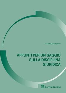 Appunti per un saggio sulla disciplina giuridica - Federico Bellini - copertina