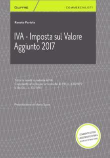 IVA. Imposta sul valore aggiunto 2017 - Renato Portale - copertina
