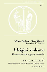 Origini violente. Uccisione rituale e genesi culturale