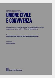 Unione civile e convivenza - Matteo M. Winkler,Marco Gattuso,Giuseppe Buffone - copertina