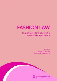 Secchiarapita.it Fashion law. Le problematiche giuridiche della filiera della moda Image