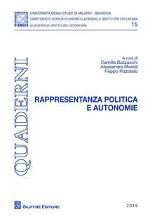 Rappresentanza politica e autonomie. Atti del Convegno di Diritti Regionali. Rivista di diritto delle autonomie territoriali (Milano, 13 giugno 2016) - copertina